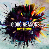 Matt Redman - 10,000 Reasons (Bless the Lord) artwork